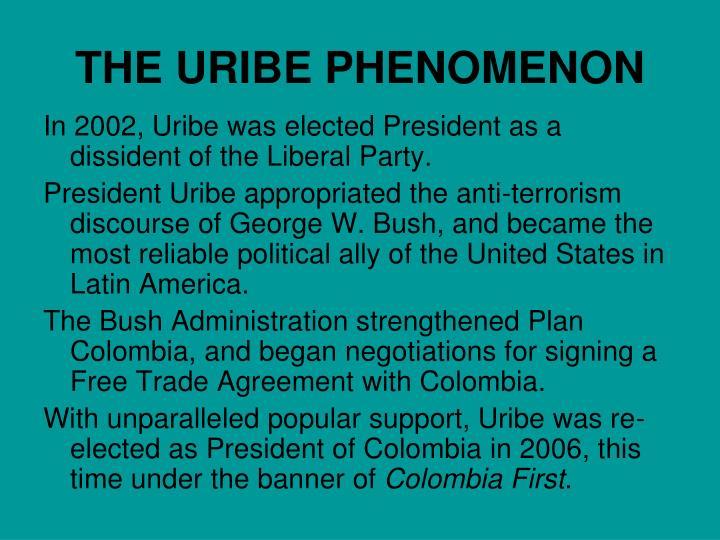 THE URIBE PHENOMENON