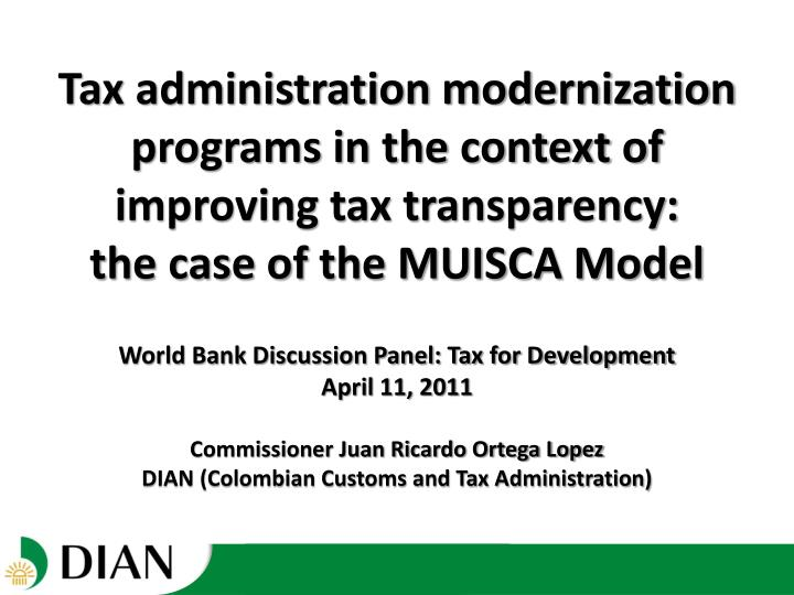 Tax administration modernization programs in the context of improving tax transparency: