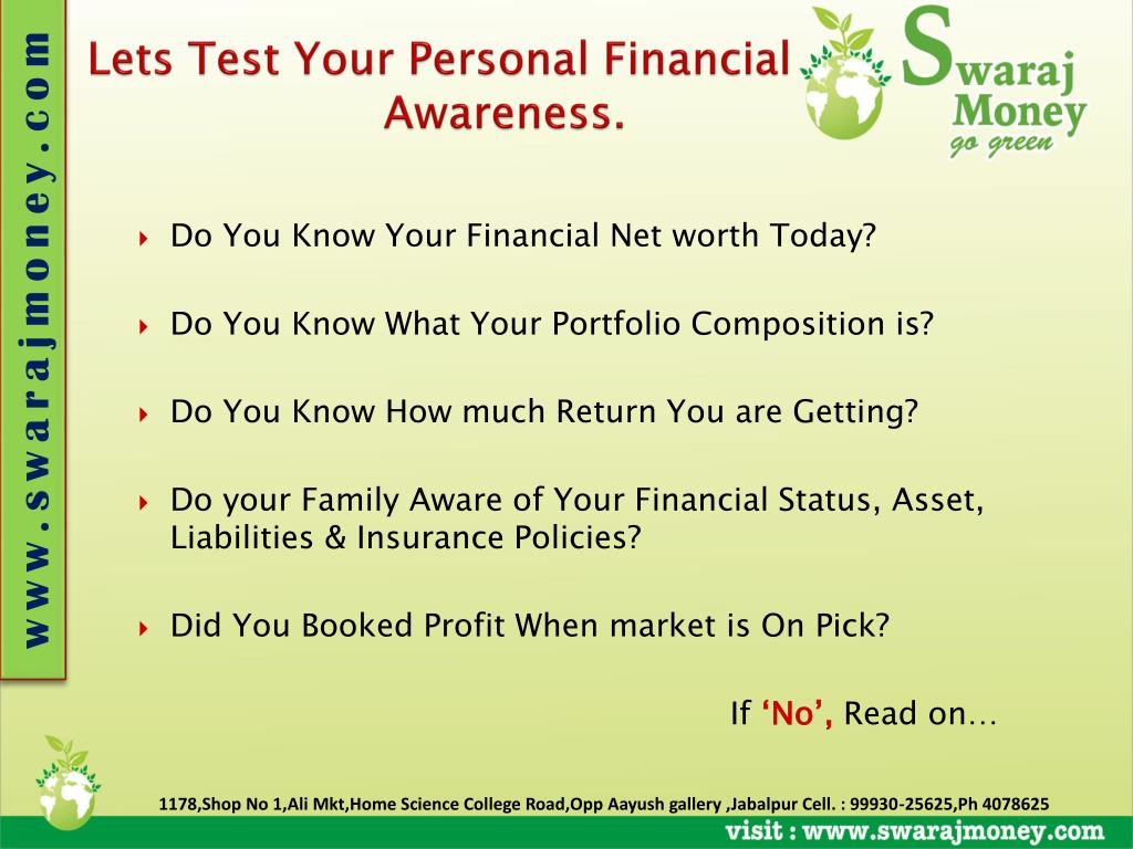 Lets Test Your Personal Financial 			     Awareness.