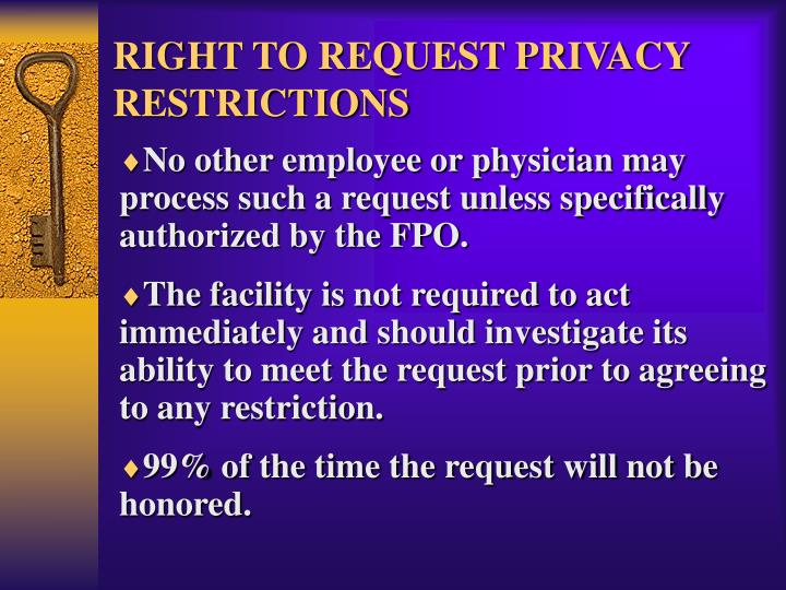RIGHT TO REQUEST PRIVACY RESTRICTIONS
