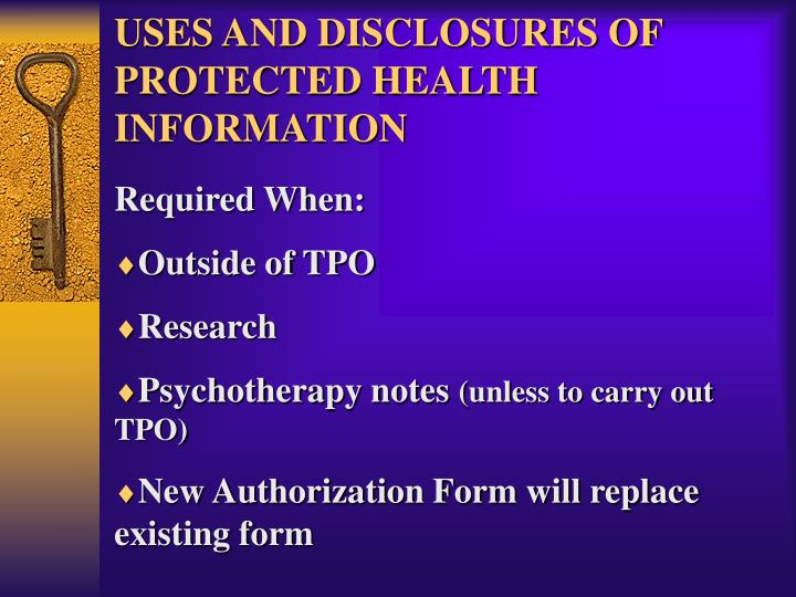 USES AND DISCLOSURES OF PROTECTED HEALTH INFORMATION