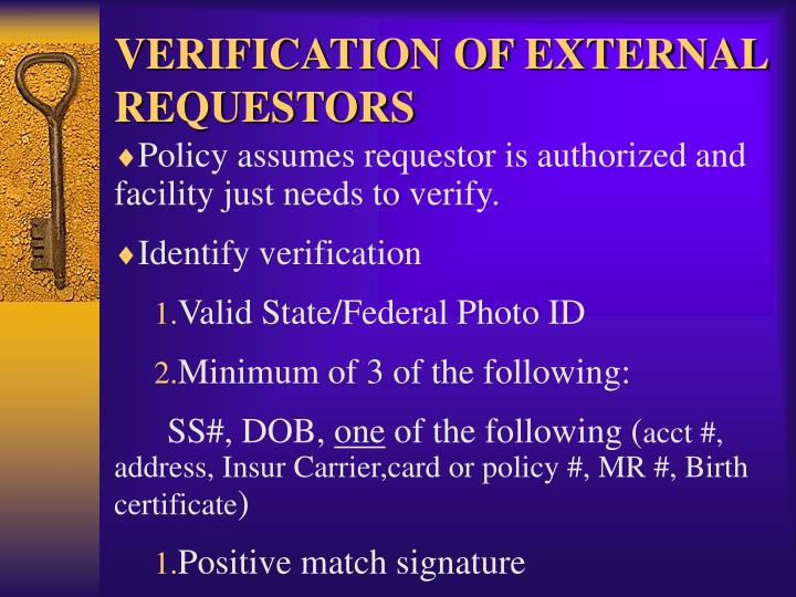 VERIFICATION OF EXTERNAL REQUESTORS