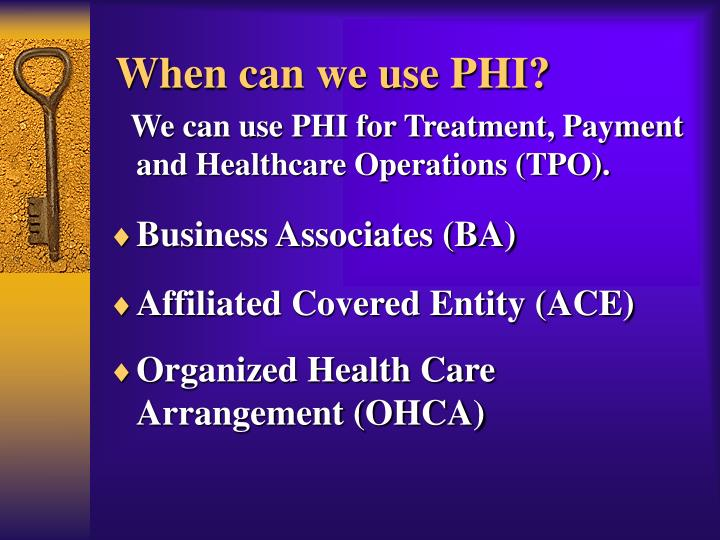 When can we use PHI?