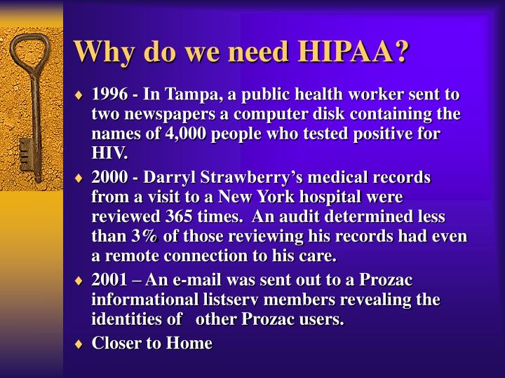 Why do we need HIPAA?