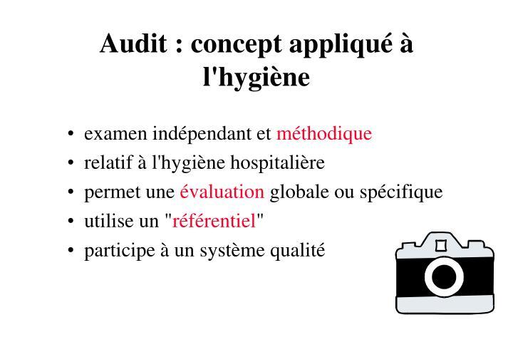 Audit : concept appliqué à l'hygiène
