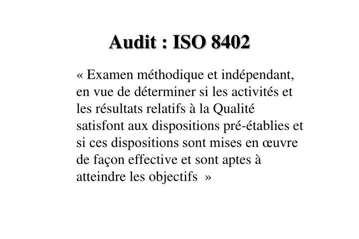 Audit : ISO 8402