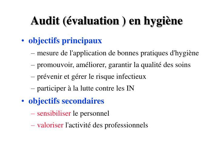 Audit (évaluation) en hygiène