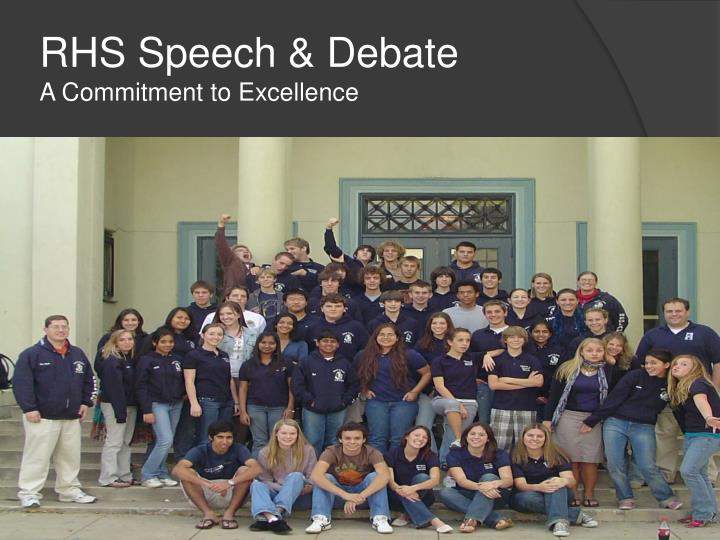 rhs speech debate a commitment to excellence