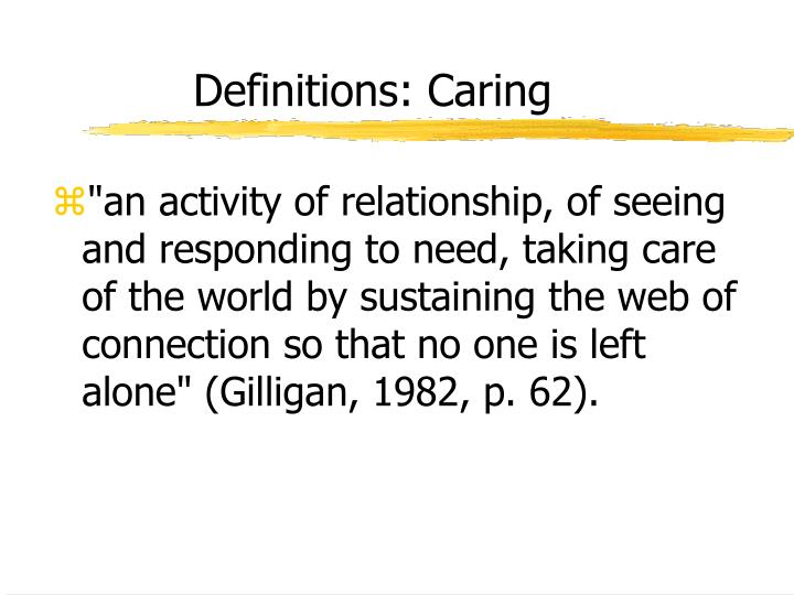Definitions: Caring