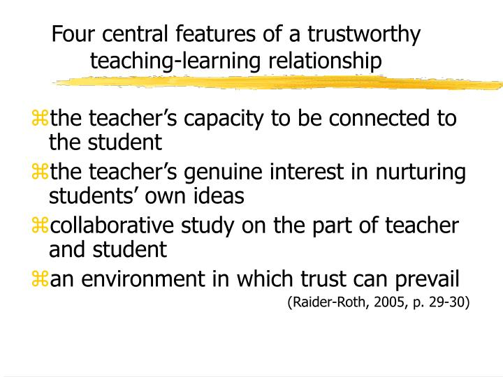 Four central features of a trustworthy teaching-learning relationship