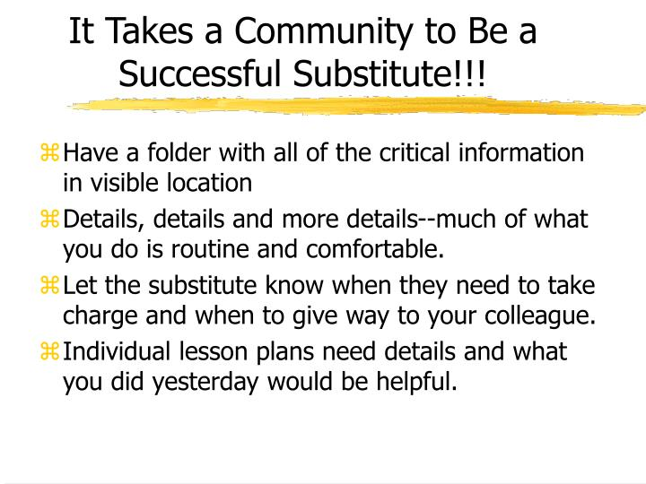 It Takes a Community to Be a Successful Substitute!!!