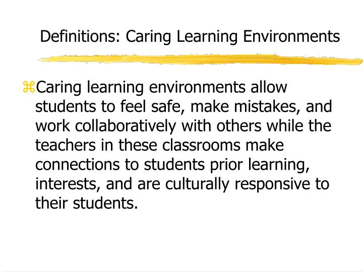 Definitions: Caring Learning Environments