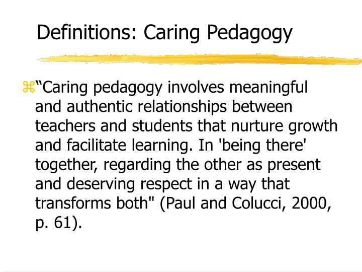 Definitions: Caring Pedagogy