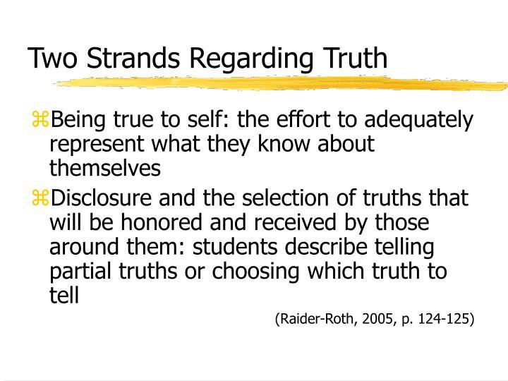 Two Strands Regarding Truth