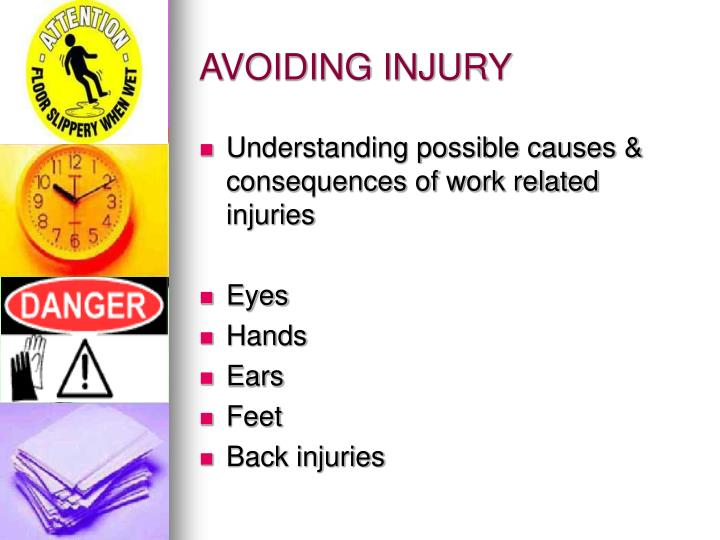 AVOIDING INJURY