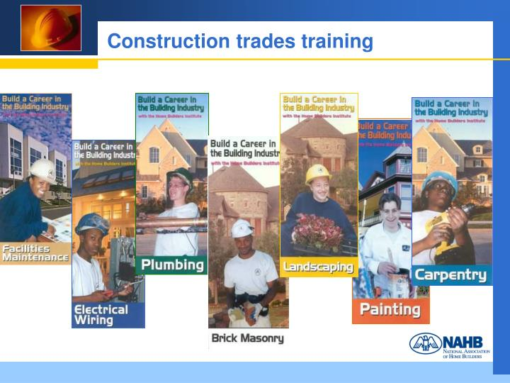 Construction trades training
