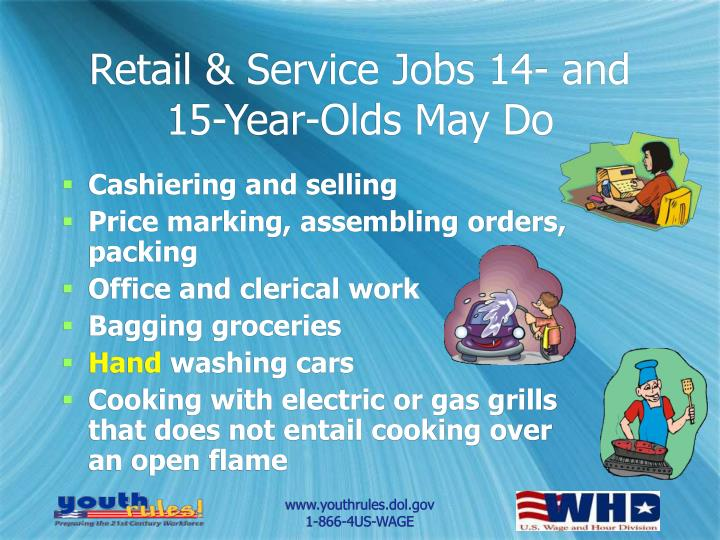 Retail & Service Jobs 14- and 15-Year-Olds May Do