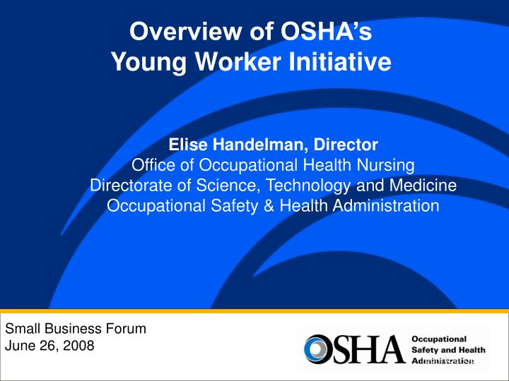 Overview of OSHA's