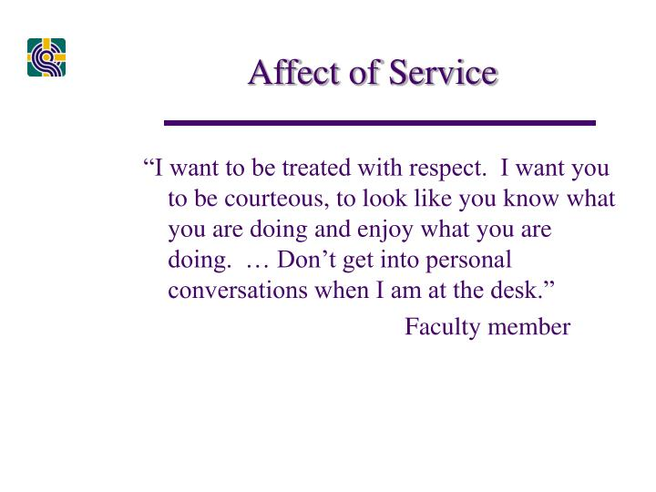 Affect of Service