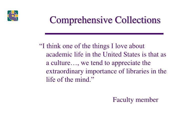 Comprehensive Collections