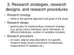 3 research strategies research designs and research procedures