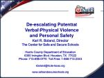 de escalating potential verbal physical violence and personal safety