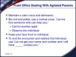 front office dealing with agitated parents
