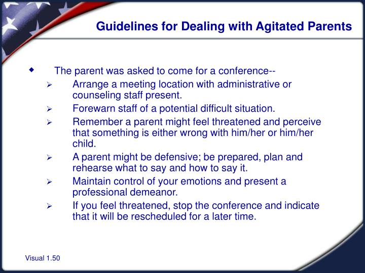 Guidelines for Dealing with Agitated Parents