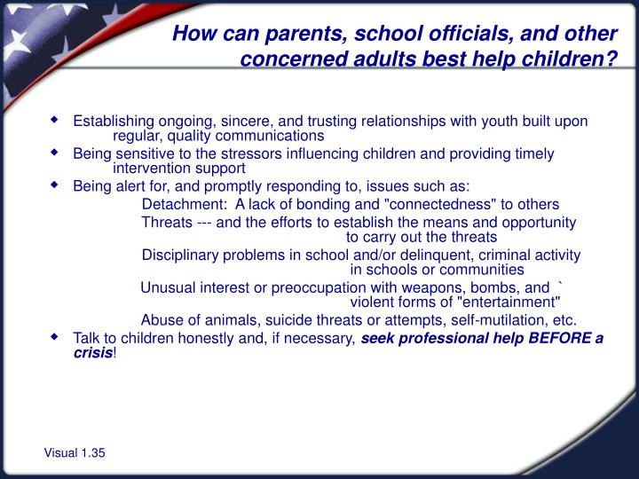 How can parents, school officials, and other concerned adults best help children?