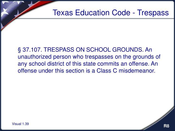 Texas Education Code - Trespass