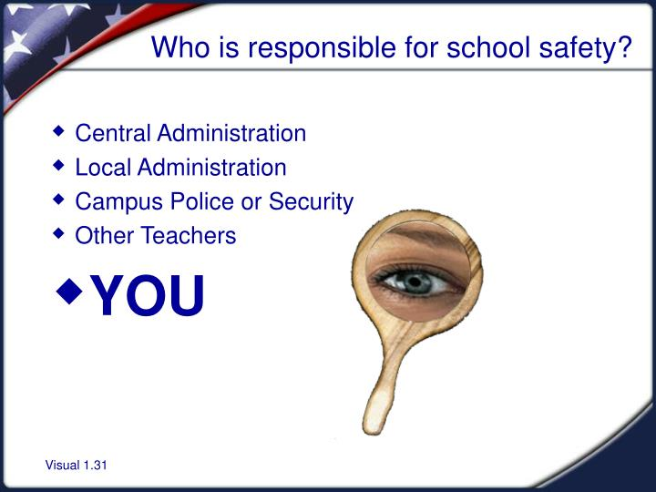 Who is responsible for school safety?