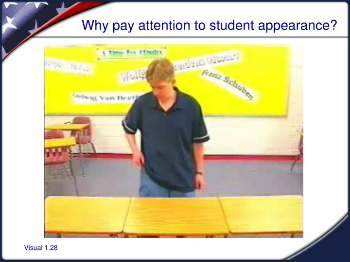 Why pay attention to student appearance?