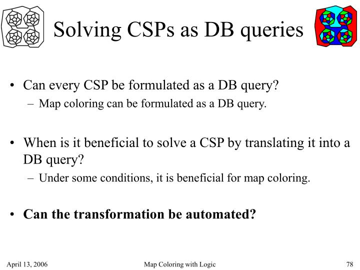 Solving CSPs as DB queries