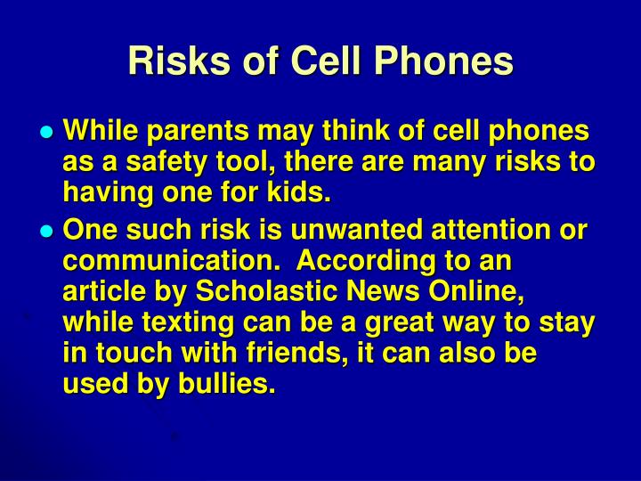 Risks of Cell Phones