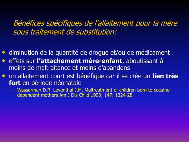 Bénéfices spécifiques de l'allaitement pour la mère sous traitement de substitution: