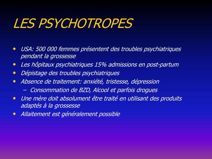 LES PSYCHOTROPES
