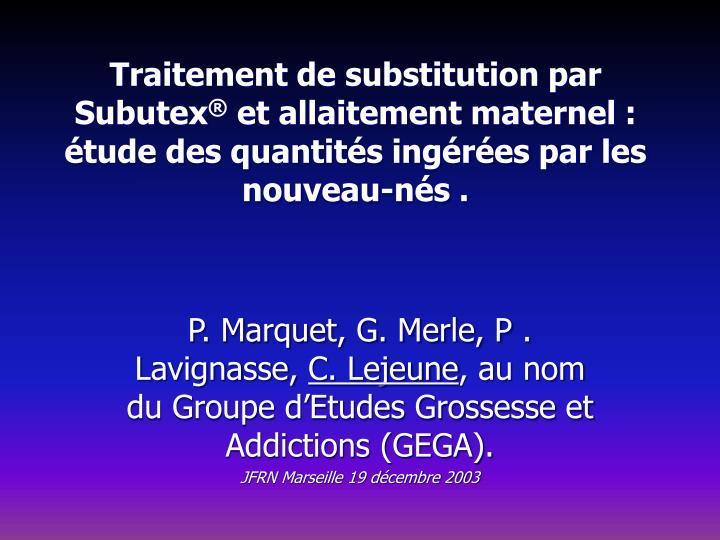 Traitement de substitution par Subutex