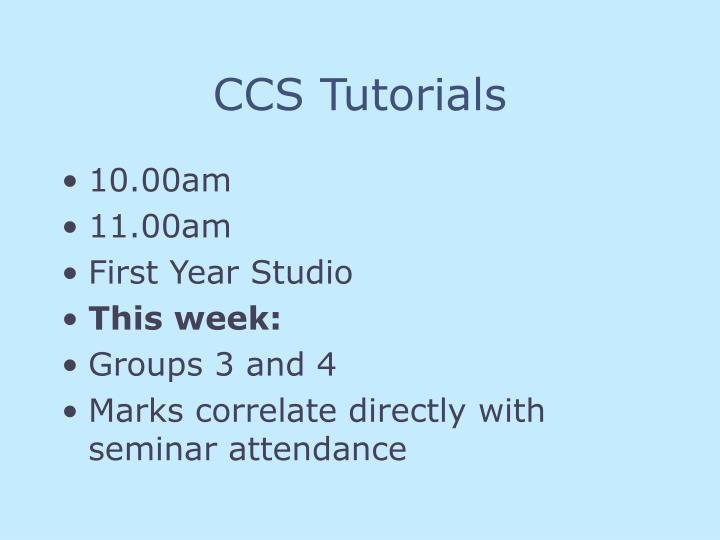 CCS Tutorials