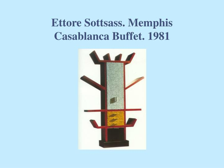 Ettore Sottsass. Memphis