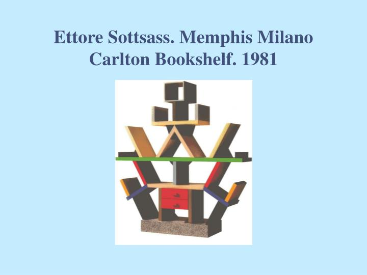 Ettore Sottsass. Memphis Milano