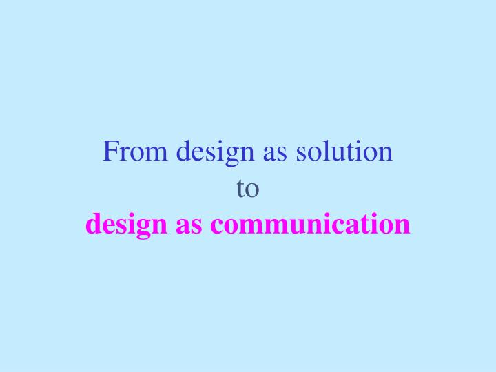 From design as solution