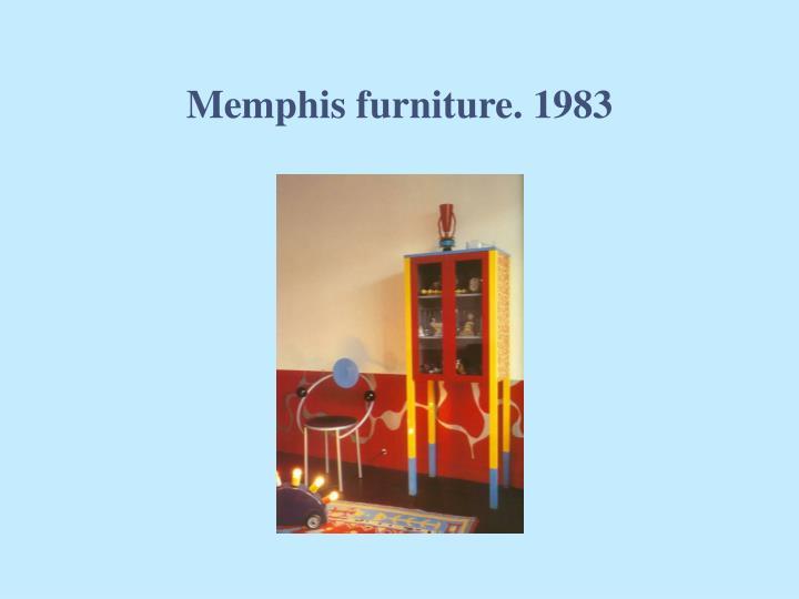 Memphis furniture. 1983
