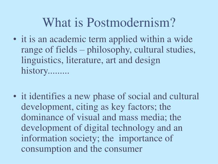 What is Postmodernism?