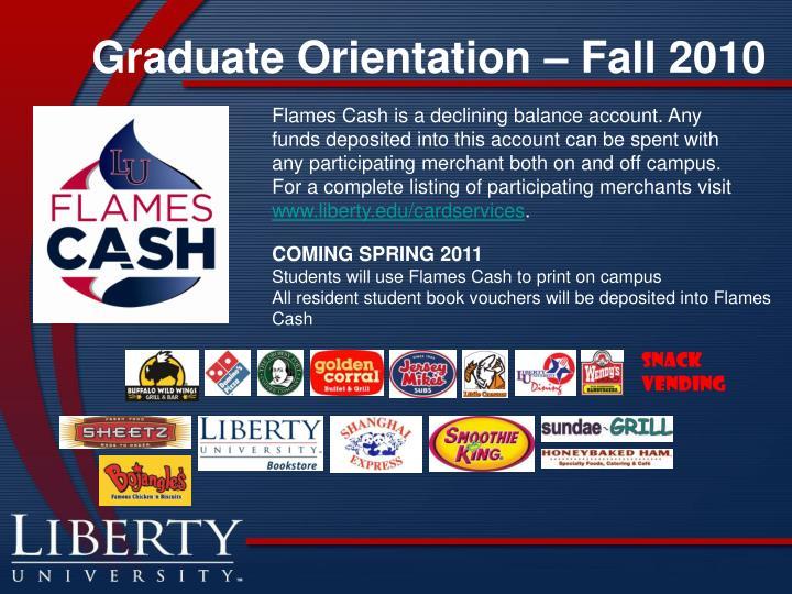 Graduate Orientation – Fall 2010