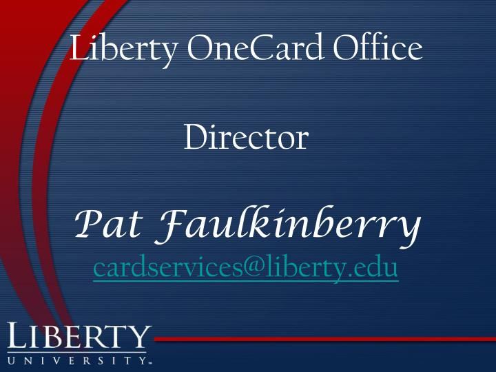 Liberty OneCard Office