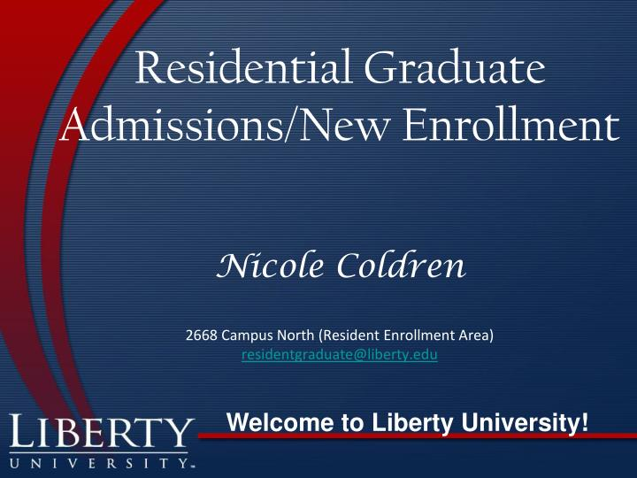 Residential Graduate Admissions/New Enrollment