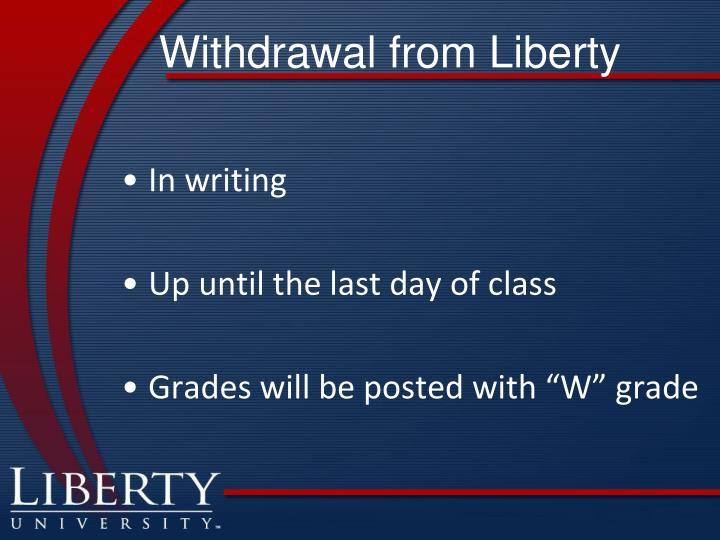 Withdrawal from Liberty