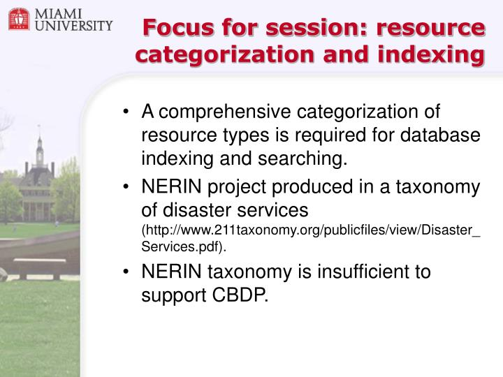 Focus for session: resource categorization and indexing