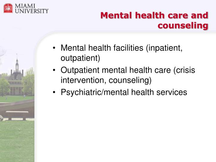 Mental health care and counseling