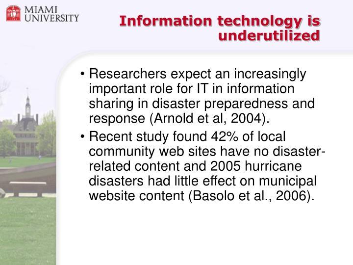 Information technology is underutilized